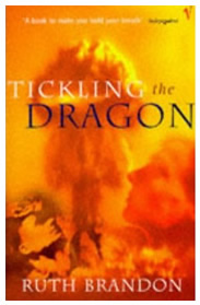 Tickling the Dragon